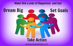 Start making plans for how you want your 2016 to turn out!  It's your life!  Start living it.  www.joanmariewhelan.com
