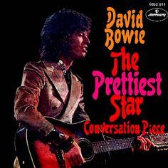 The Prettiest Star, by David Bowie