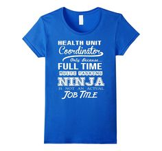 Health Unit Coordinator Job Title Shirt