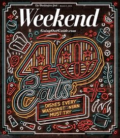 We were commissioned by the Washington Post to illustrate a typographic cover for the Weekend section's annual 40 Eats feature. The story highlights 40 things to try in DC this year. We also created an animated version for their website. Magazine Design, Love Magazine, Magazine Covers, City Magazine, Magazine Layouts, Typography Letters, Graphic Design Typography, Types Of Lettering, Hand Lettering