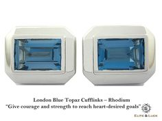 """London Blue Topaz Sterling Silver Cufflinks, Rhodium plated, Elite Model *** Very Exclusive *** *** Very Exclusive *** """"Give courage and strength to reach heart-desired goals"""""""