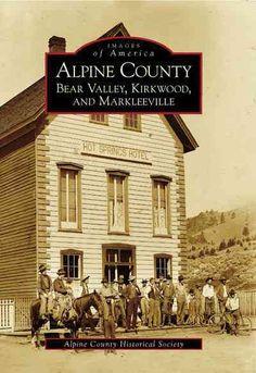 Alpine County: Big Bear Kirkwood Markleeville