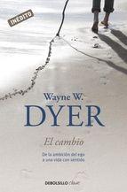 el cambio (ebook)-wayne w. dyer-9788499891408