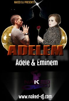 Adelem is a mashup of adele & eminem.