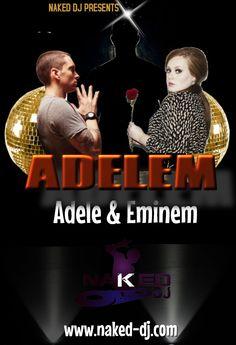 Adelem is a mashup of adele & eminem.