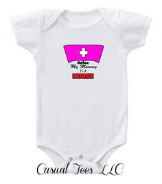 Relax My Mommy is a Nurse Funny Onesie Bodysuit by CasualTeeCo, $14.00