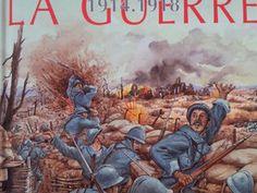 LA GRANDE GUERRE 1914-1918. Editions FLEURUS, collection La grande Imagerie, 2003.
