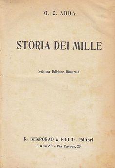 STORIA DEI MILLE di Giulio C..Abba 1922  Bemporad Editore