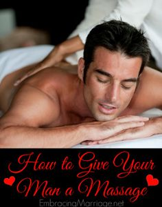 How to Give Your Man