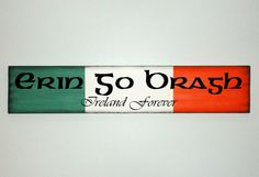 Early looking erin go bragh wooden sign by millriverprimitives irish wood sign erin go bragh ireland forever by asignofwonder 2295 m4hsunfo