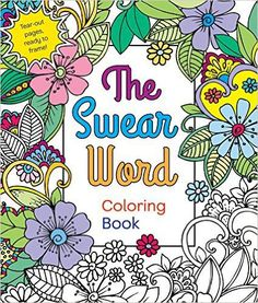 Pretty Cuss Word Coloring Books For Adults