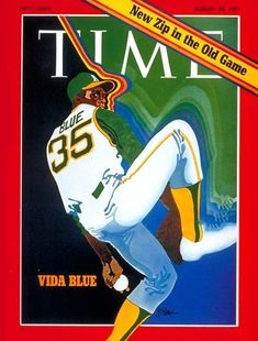 Oakland Athletics pitcher Vida Blue on Time cover on August 23, 1971