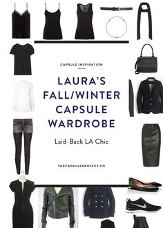 If you are going for an LA Chic look with a rock n' roll edge, Laura's fall winter capsule wardrobe is the one for you. It's gorgeous.