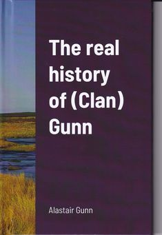 'The real history of (Clan) Gunn' is the hardback short version of my 'The Gunns: History, Myths and Genealogy.' Both tell real Gunn history for the first time. Gunns are from north mainland Scotland. They are not a Clan as they had no founder nor did they have historic Chiefs. The Senior MacHamish line ('Clan Gunn Chief' line for those who like that fantasy) still lives. The invention of a Clan Gunn Chief' in 2015 is wrong for many reasons, including legal ones. Orkney Islands, Genealogy, Scotland, Fantasy, History, Books, Life, Historia, Libros