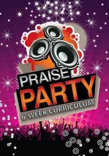 32 Best Praise Party Childrens Ministry Curriculum Ideas Images