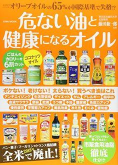 Dangerous and healthy oils (Eiwa Mook) Koichiro Fujita www … – Fitness Merida, Tasty Dishes, Food Dishes, Fitness Tips, Health Fitness, Food Charts, Healthy Oils, Holistic Medicine, Fitness Photography