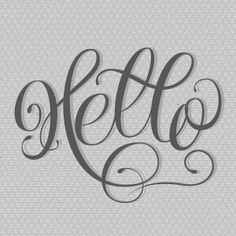 Hand lettering, hello, typedrawn