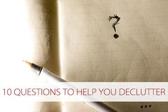 10 questions to help declutter.
