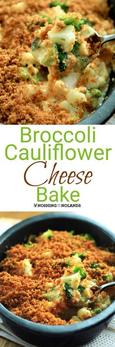 Broccoli Cauliflower Broccoli Cauliflower Cheese Bake by Noshing. Broccoli Cauliflower Broccoli Cauliflower Cheese Bake by Noshing With The Nolands is an easy to make scrumptious side dish for the holidays or any time of year! Side Dish Recipes, Vegetable Recipes, Vegetarian Recipes, Dinner Recipes, Cooking Recipes, Healthy Recipes, Healthy Meals, Healthy Eating, Cauliflower Cheese Bake