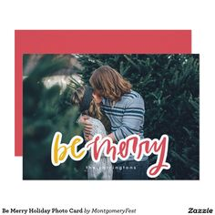 Be Merry Holiday Photo Card / Full Bleed Photo Christmas Cards Christmas Photo Cards, Holiday Cards, Christmas Holidays, Holiday Party Invitations, New Year Card, Create Your Own Invitations, Save The Date Cards, Zazzle Invitations, Merry