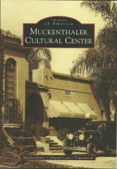 Muckenthaler Cultural Center, Fullerton, CA