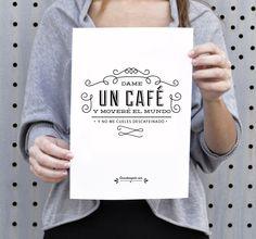 http://www.cosasderegalo.com/products/lamina-original-dame-un-cafe