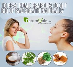 Natural Way to Get Rid of Bad Breath - 10 Home Remedies for Best Result