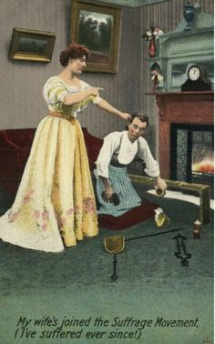 Here's a collection of totally ridiculous vintage postcards and posters dated from around 1900 to 1914 warning men of the dangers associated with the suffragette movement and of allowing women to think for themselves. I think my favorite is the postcard where the woman is pinching the man's ear and forcing him to clean the home. The nerve of her to request such a thing!                                 via Vintage Everyday
