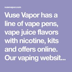 Vuse Vapor has a line of vape pens, vape juice flavors with nicotine, kits and offers online. Our vaping website carries all our vape products and devices. Browse now. Potatoe Wedges In Oven, Vape Products, Juice Flavors, Smoking Cessation, Vape Juice, Vaping, Pens, Website, Electronic Cigarette