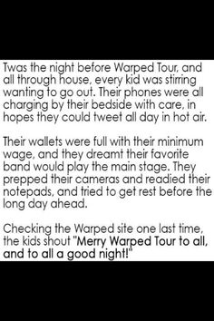 'Twas the night before warped tour
