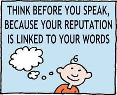 think before you speak - Google Search
