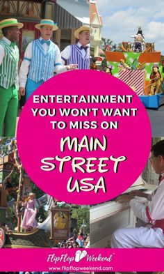 As you stroll down Main Street USA at Walt Disney World's Magic Kingdom, make sure you don't miss the entertainment all along the happiest street on earth.