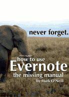 How To Use Evernote: The Missing Manual pdf doc from google docs https://docs.google.com/file/d/1kzd8QX1v_dTXRMcQ27fmuf2X4Kvd7YQu5glmr9I3bSibJUGaYokqRp3bAyoC/edit