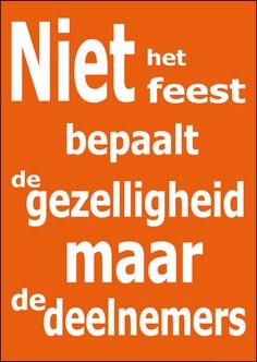 party spreuken 79 beste afbeeldingen van spreuken en rijmen   Dutch quotes, Wise  party spreuken