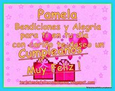 Imágenes de feliz cumpleaños con nombre de mujeres | Descargar imágenes gratis Birthdays, Greeting Cards, Neon Signs, Html, Pamela, Ideas, Happy Birthday, Pretty Quotes, Special Friends