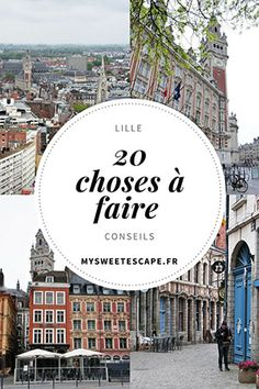 20 choses à faire à Lille
