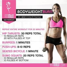 """""""#FitMiss Workout of the Day! Bodyweight Burn by @beyondfitmom Powered by #Ignite"""""""