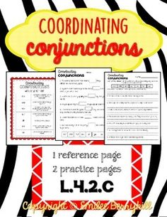 Coordinating Conjunctions Reference And Practice Pdf L 4 2 C
