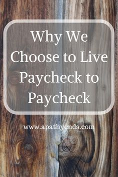 Some benefits we have discovered by willingly living paycheck to paycheck. via…