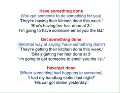 Have something done / Get something done