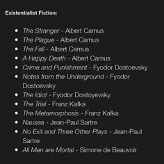 These are all great books to read. I love Camus! I Love Books, Books To Read, My Books, Book Suggestions, Book Recommendations, Reading Lists, Book Lists, Reading Material, Book Fandoms