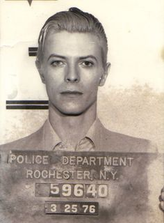March 25,1976 David Bowie was booked by Rochester N.Y. Police Department