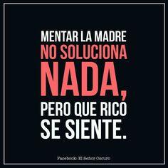 Mentar la madre ... #frases#español