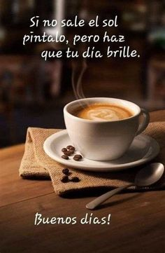 Daily Life Quotes, Good Day Quotes, Positive Quotes For Life, Inspirational Good Morning Messages, Good Morning In Spanish, Miss My Mom, Morning Thoughts, Book Cafe, Morning Greetings Quotes