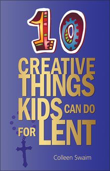 10 CREATIVE THINGS KIDS CAN DO FOR LENT 24-page pamphlet. It can be hard enough figuring out what you should do for Lent, so how do you help your kids have a meaningful experience? Instead of another year without chocolate and candy, try out these 10 different (and easy) ways of getting your kids actively engaged in Lent and thinking about their Catholic faith in new ways.
