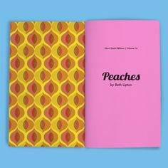 Vol 16: Peaches (By Beth Lipton) | Short Stack Editions