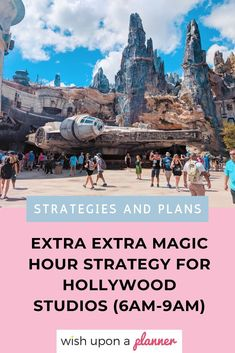 Extra Extra Magic Hours Strategy for Hollywood Studios - Wish Upon a Planner™ Disney World Rides, Disney World Vacation, Disney Vacations, Walt Disney World, Disney Worlds, Disney Travel, Disney On A Budget, Disney Vacation Planning, Disney World Planning