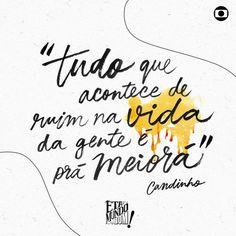 Essa frase é para levar para o resto da vida. #Etamundobom #Saudades #Etanovelaboa