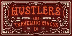 Hustlers by Decade Typefoundry Hustlers™ was inspired by carnival, circus and tattoo signs shop from the late 1800's. It works well with normal size text, but works even better for large displays, short words, or just to incorporate a few or single...