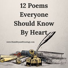 12 Poems Every Child and Adult Should Memorize and Know By Heart - Humility and Doxology